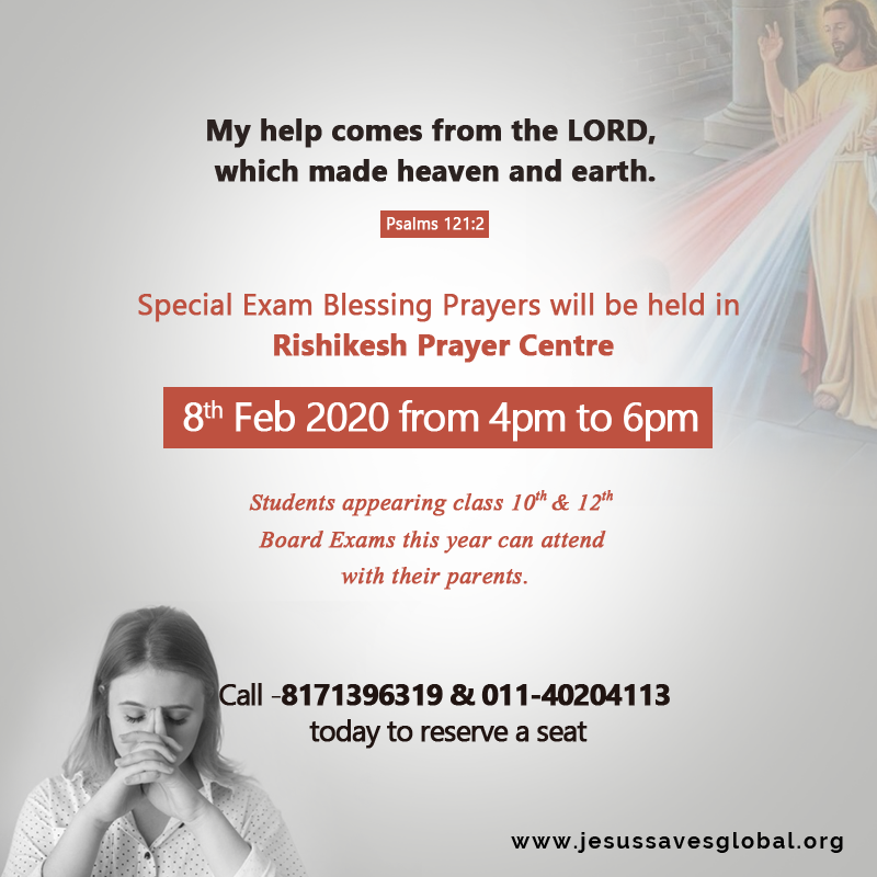 Special Exam Blessing Prayers will be held in Rishikesh –  Prayer Centre
