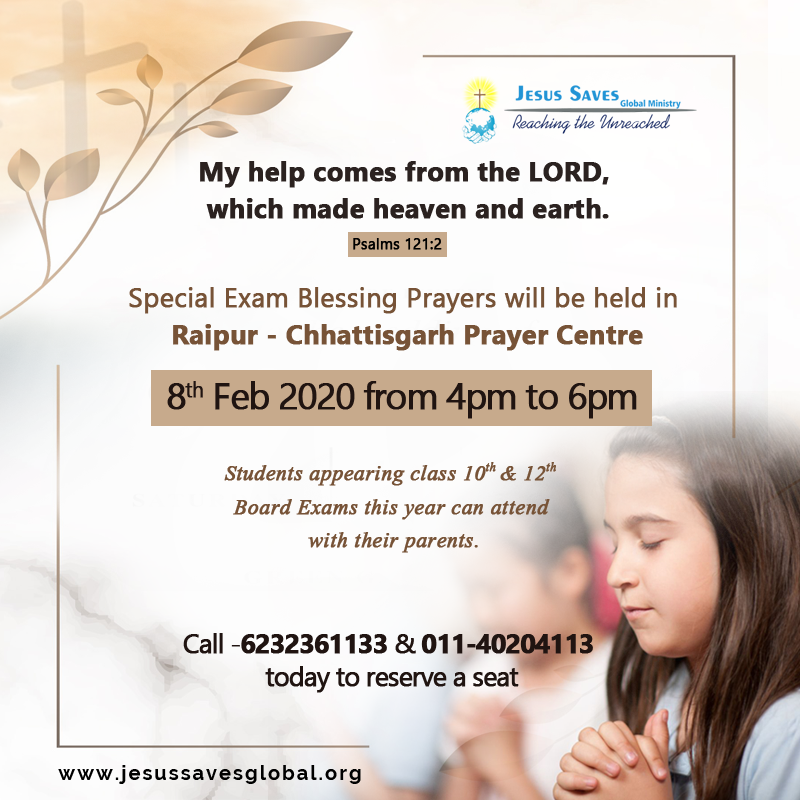 Special Exam Blessing Prayers will be held in Raipur – Chhattisgarh Prayer Centre